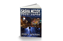 Sasha McCoy Freelancer - Publication Date July 2013 - Pages 320 (Paperback) Pages 306 (eBook) - ISBN 978-0976740438 (Paperback)